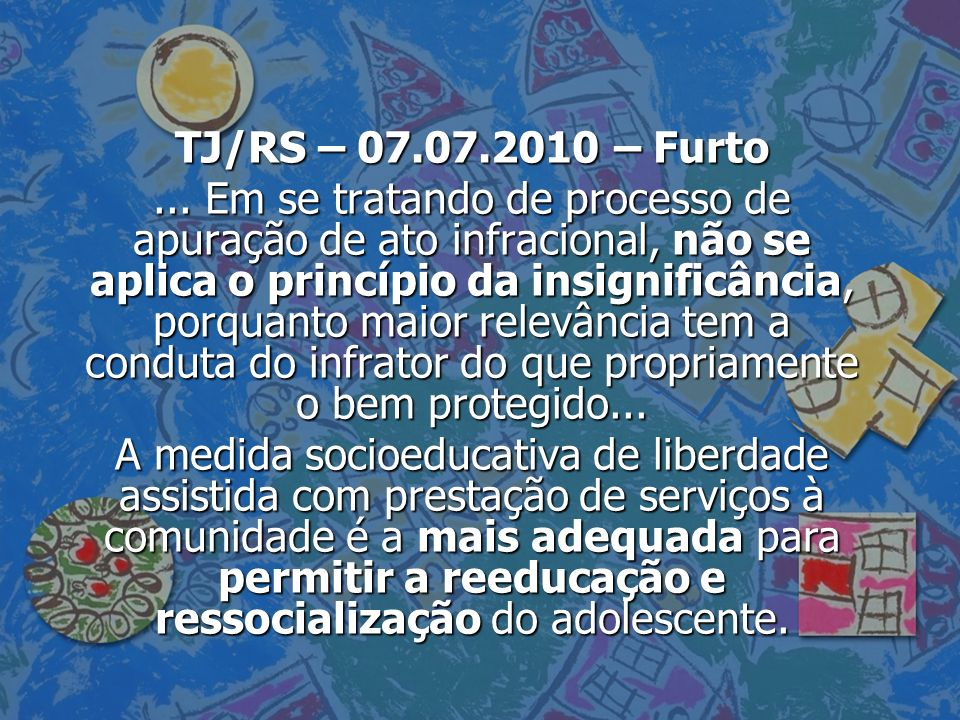 TJ/RS – 07.07.2010 – Furto