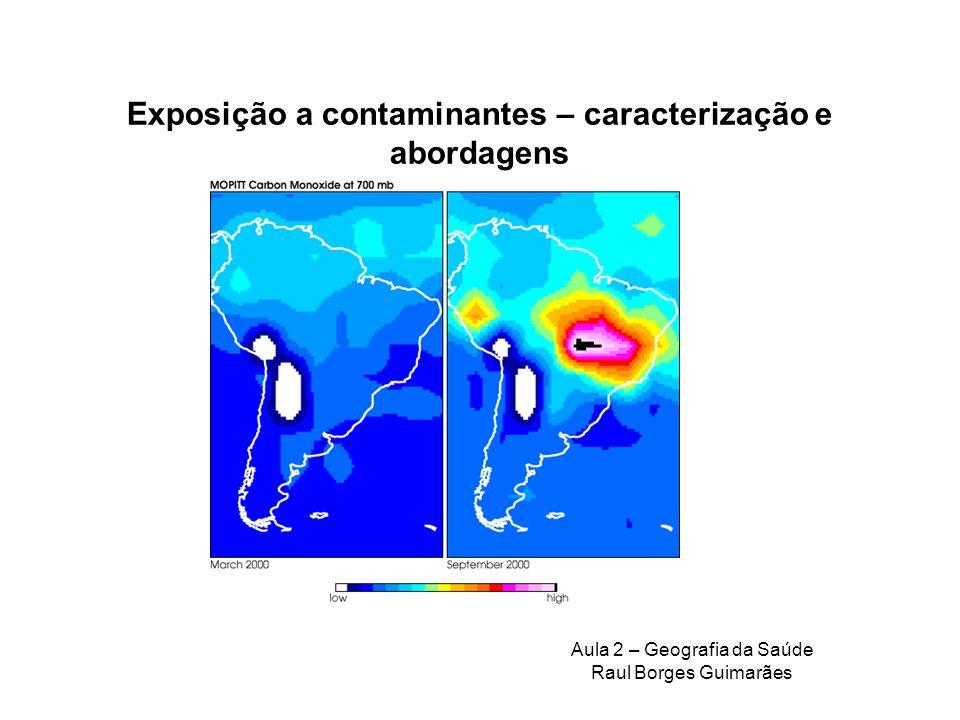 Exposição a contaminantes – caracterização e abordagens