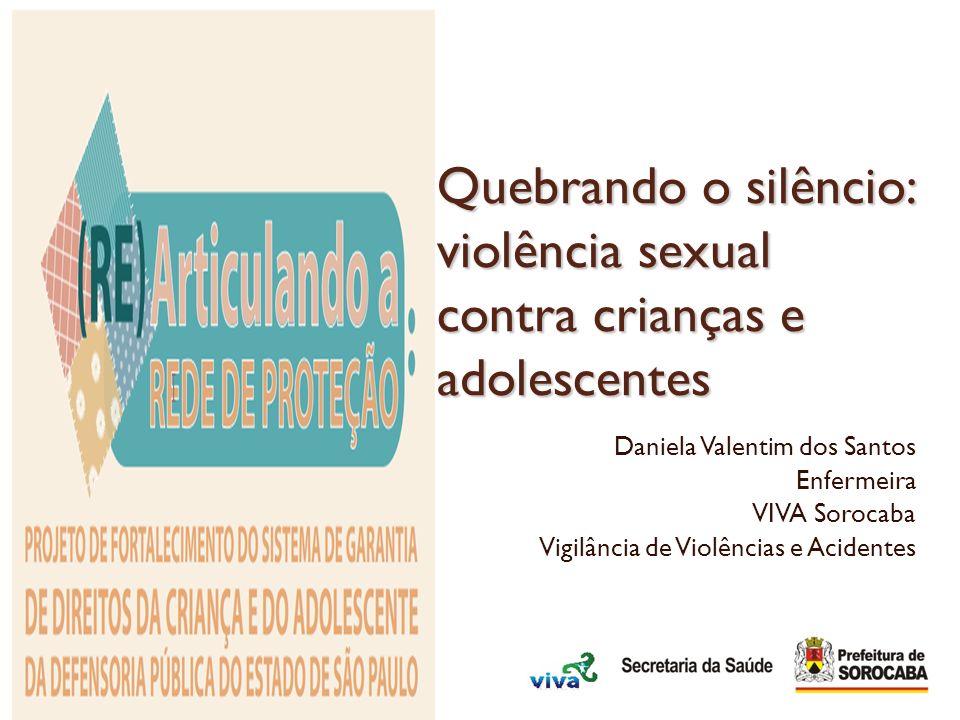 Quebrando o silêncio: violência sexual contra crianças e adolescentes