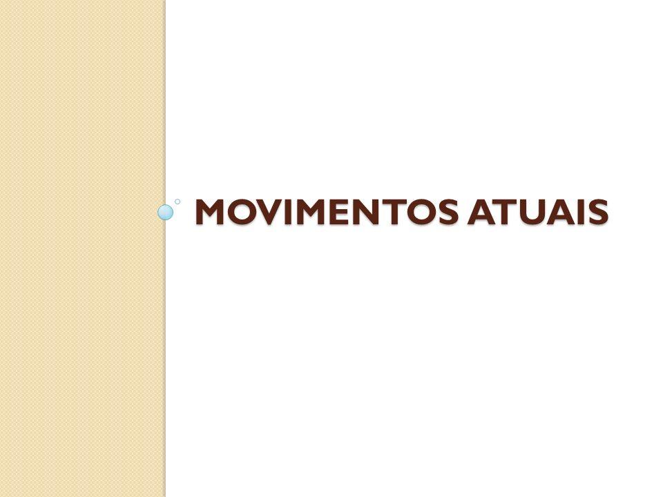 Movimentos Atuais