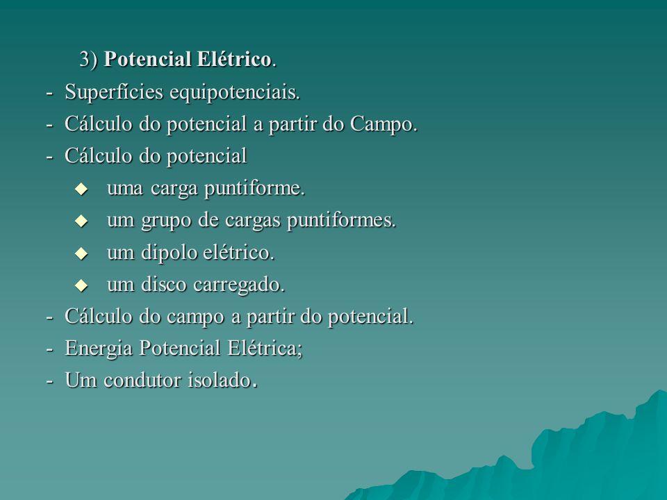 3) Potencial Elétrico. - Superfícies equipotenciais.