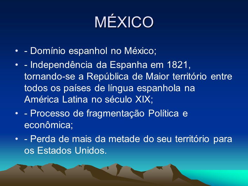 MÉXICO - Domínio espanhol no México;