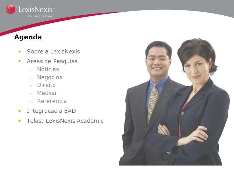 Agenda Sobre a LexisNexis Areas de Pesquisa Noticias Negocios Direito