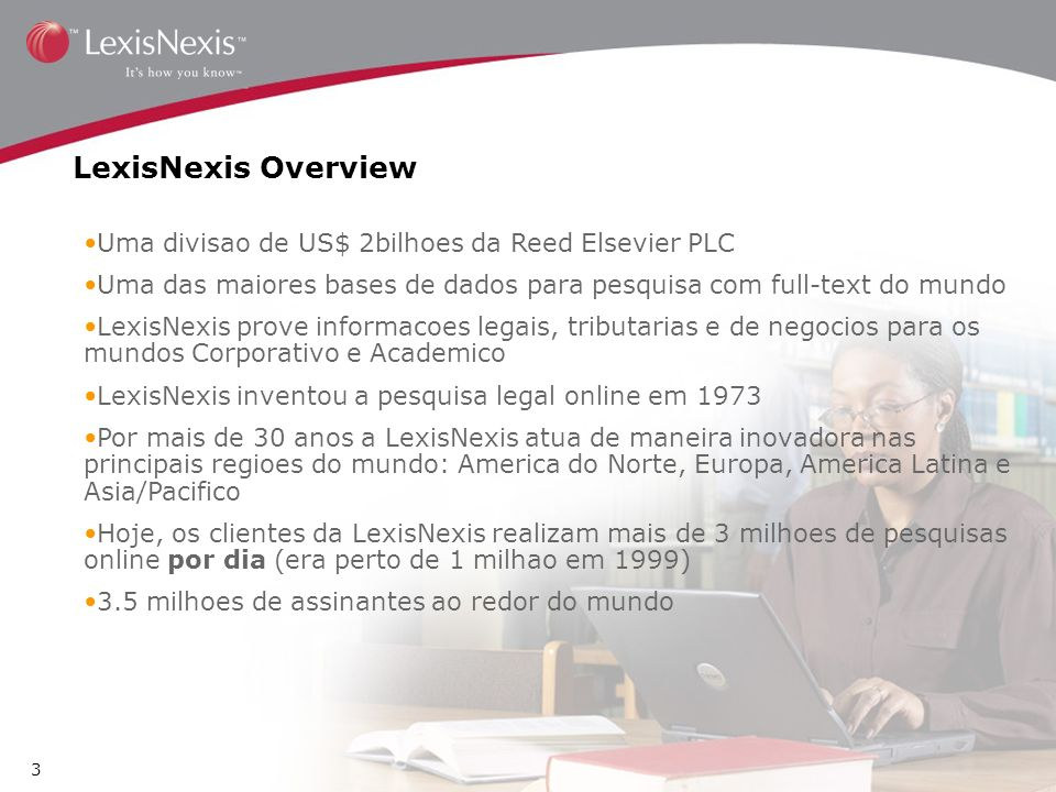 LexisNexis Overview Uma divisao de US$ 2bilhoes da Reed Elsevier PLC