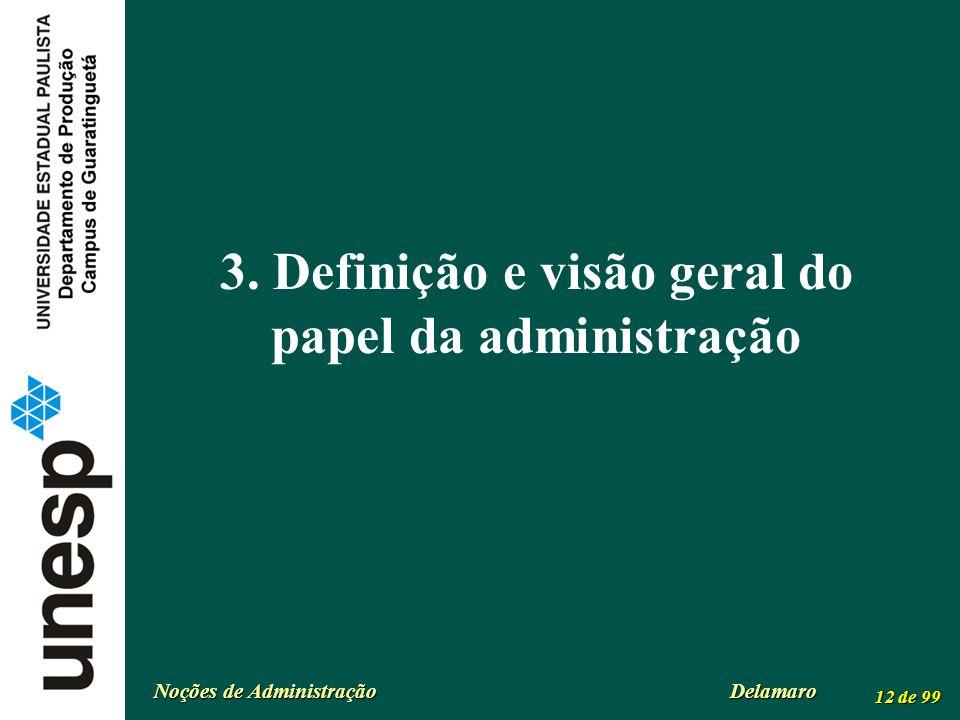 3. Definição e visão geral do papel da administração