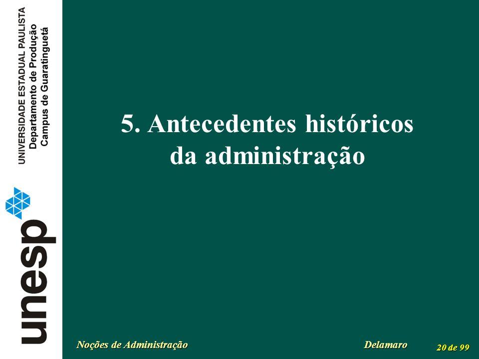 5. Antecedentes históricos da administração