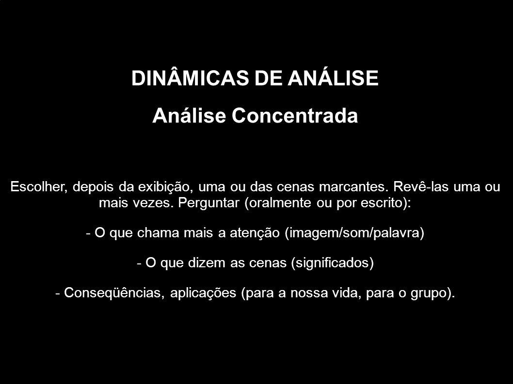 DINÂMICAS DE ANÁLISE Análise Concentrada