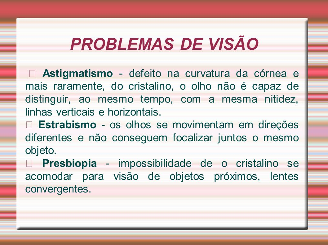 PROBLEMAS DE VISÃO