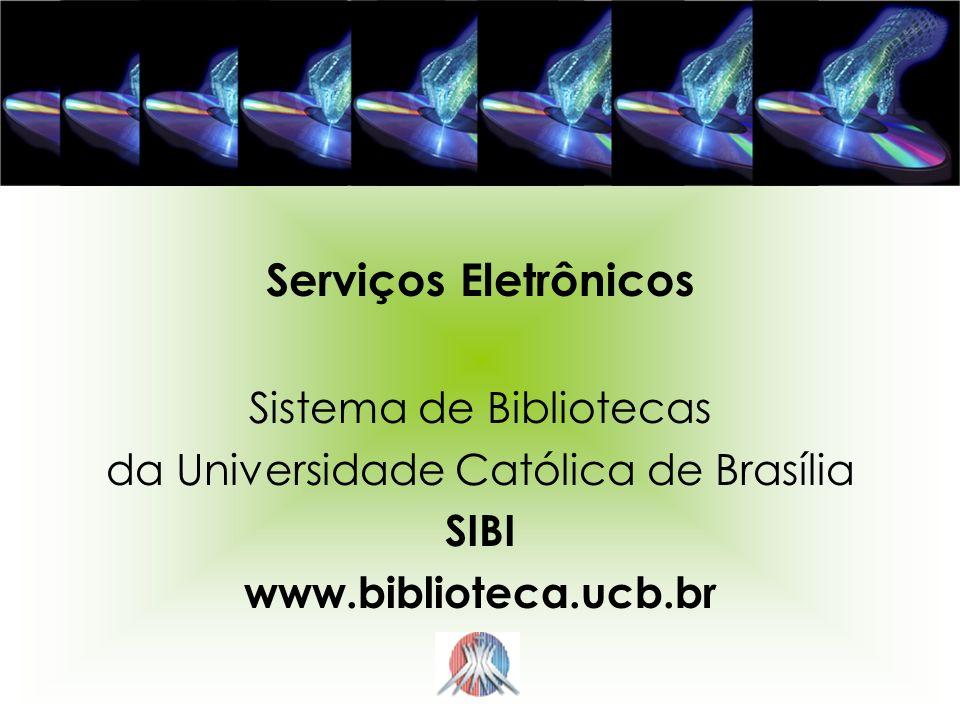 Serviços Eletrônicos Sistema de Bibliotecas