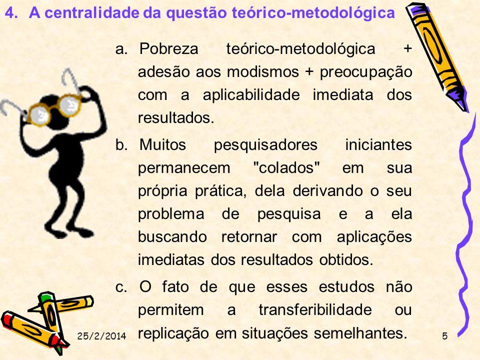 A centralidade da questão teórico-metodológica