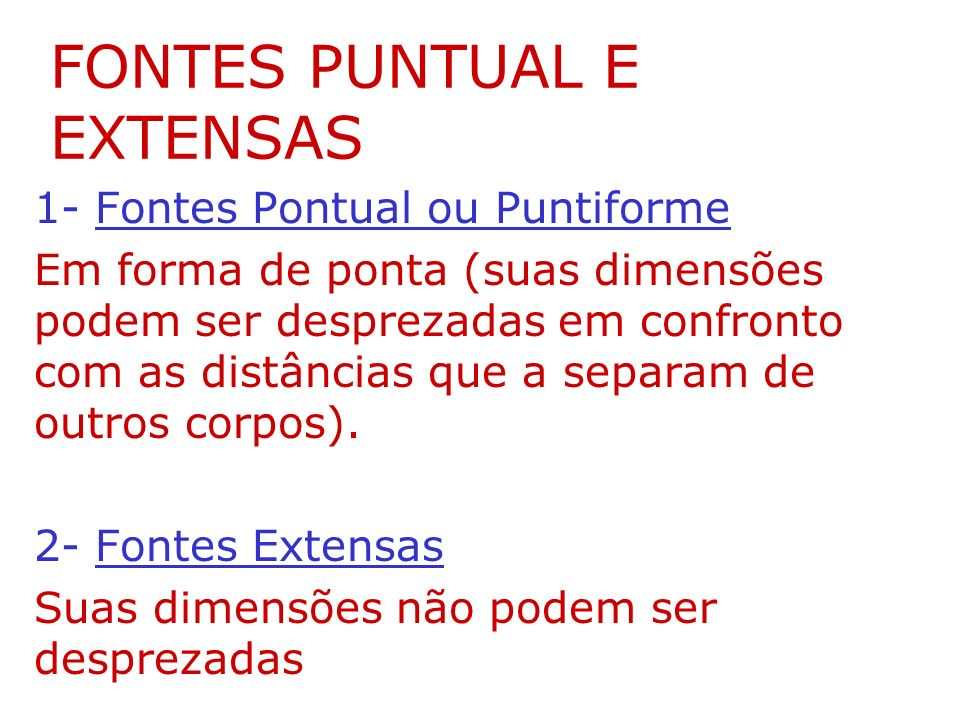 FONTES PUNTUAL E EXTENSAS