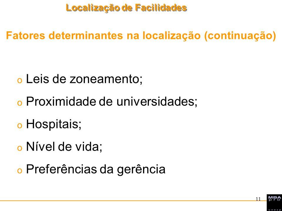 Fatores determinantes na localização (continuação)