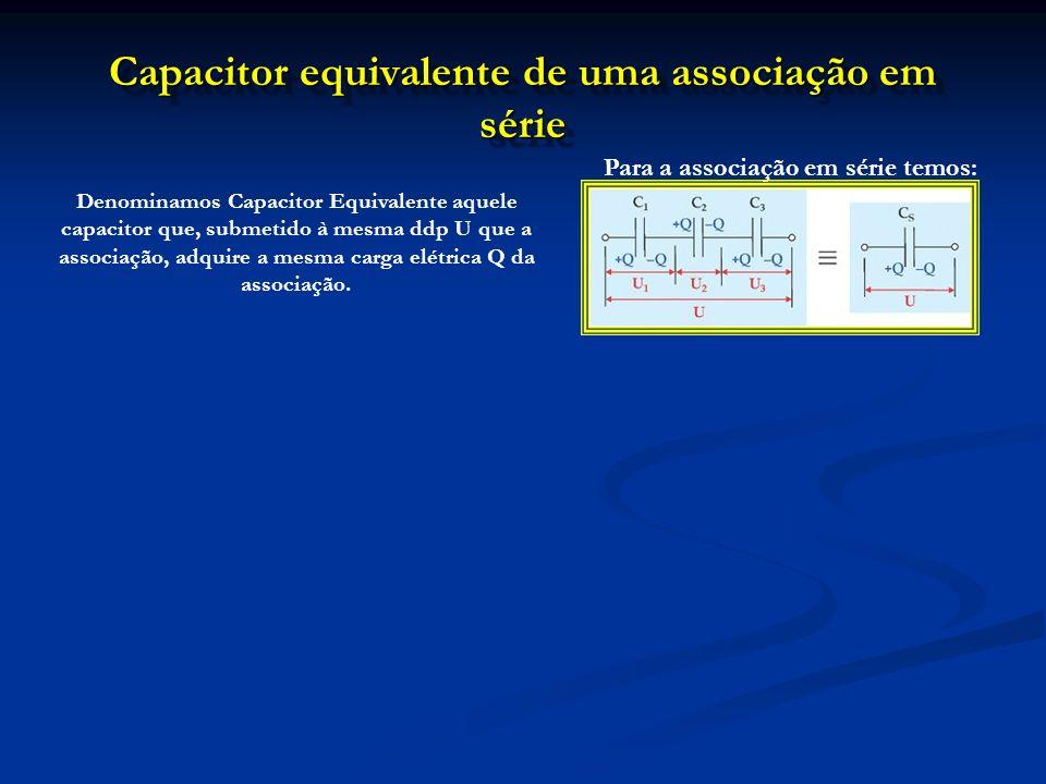 Capacitor equivalente de uma associação em série