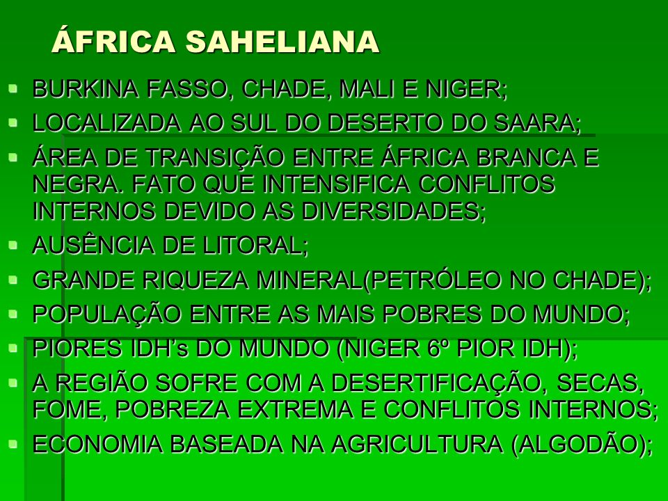 ÁFRICA SAHELIANA BURKINA FASSO, CHADE, MALI E NIGER;