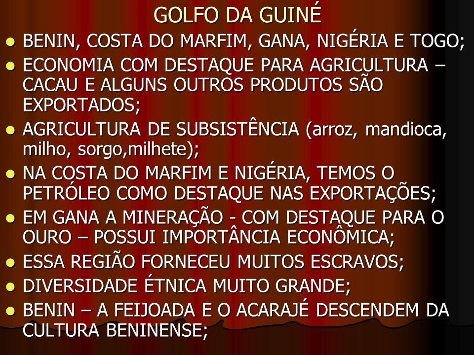 GOLFO DA GUINÉ BENIN, COSTA DO MARFIM, GANA, NIGÉRIA E TOGO;