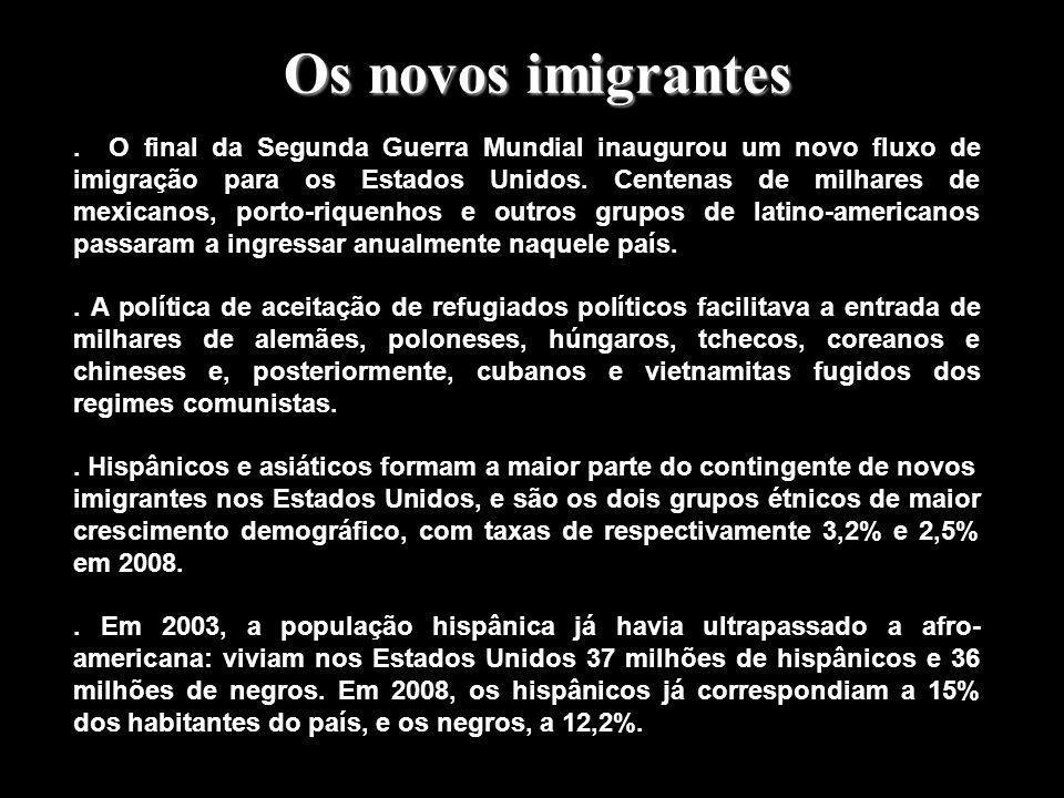Os novos imigrantes