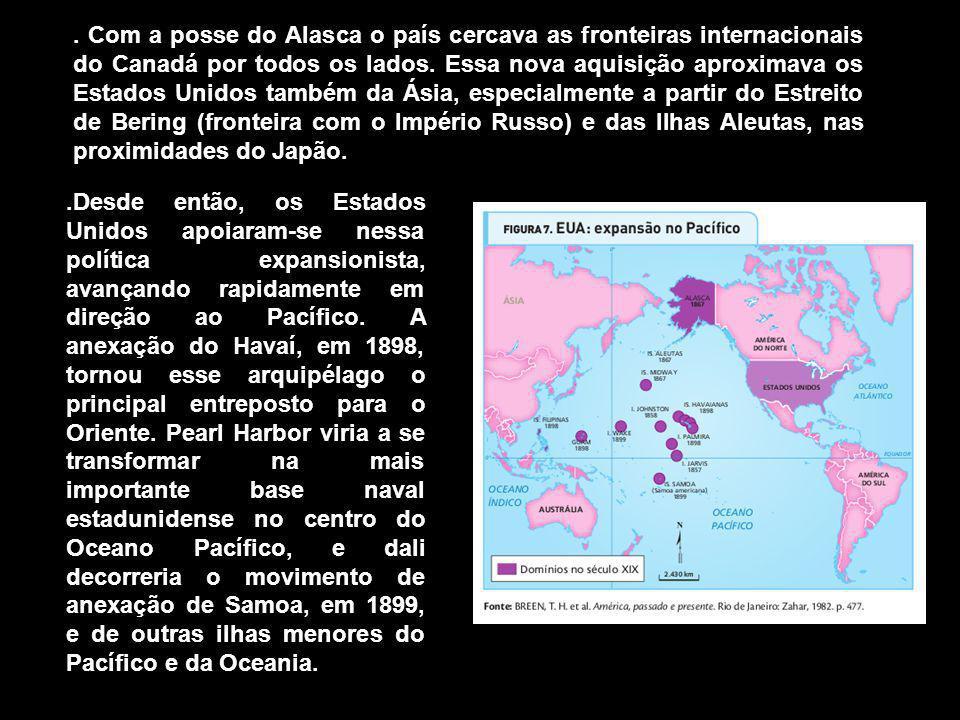 . Com a posse do Alasca o país cercava as fronteiras internacionais do Canadá por todos os lados. Essa nova aquisição aproximava os Estados Unidos também da Ásia, especialmente a partir do Estreito de Bering (fronteira com o Império Russo) e das Ilhas Aleutas, nas proximidades do Japão.