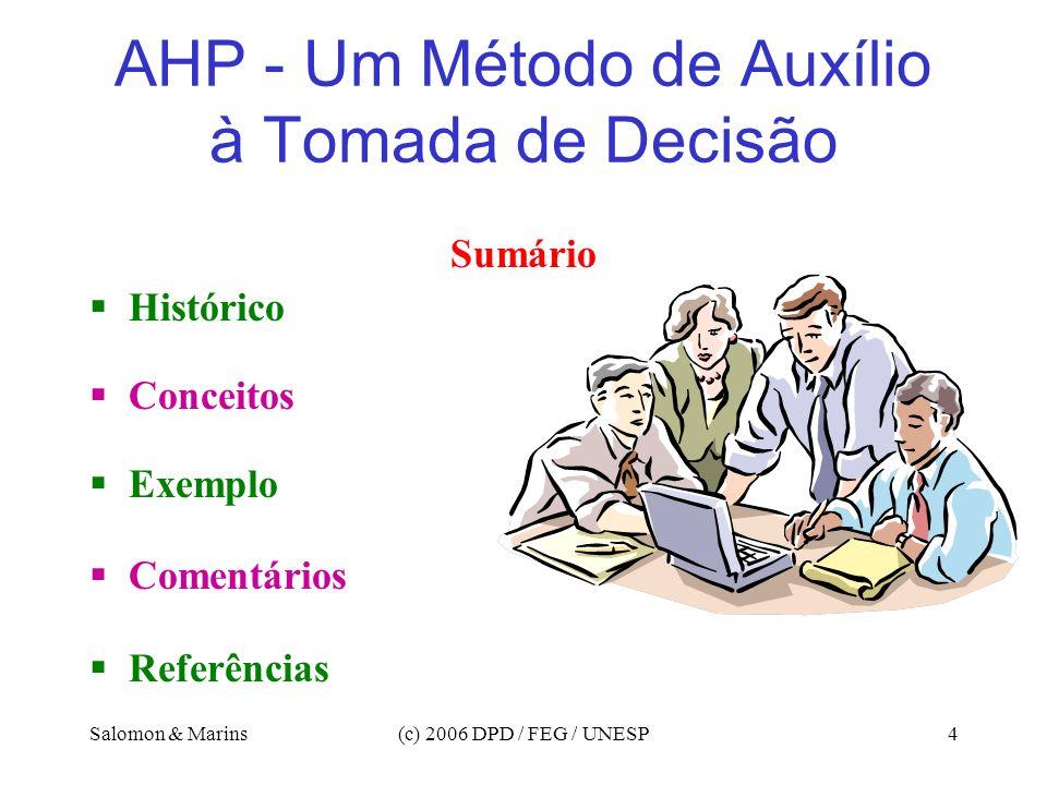 AHP - Um Método de Auxílio à Tomada de Decisão