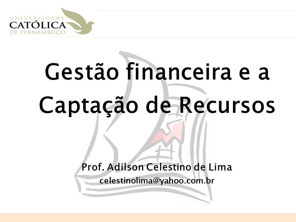 Gestão financeira e a Captação de Recursos
