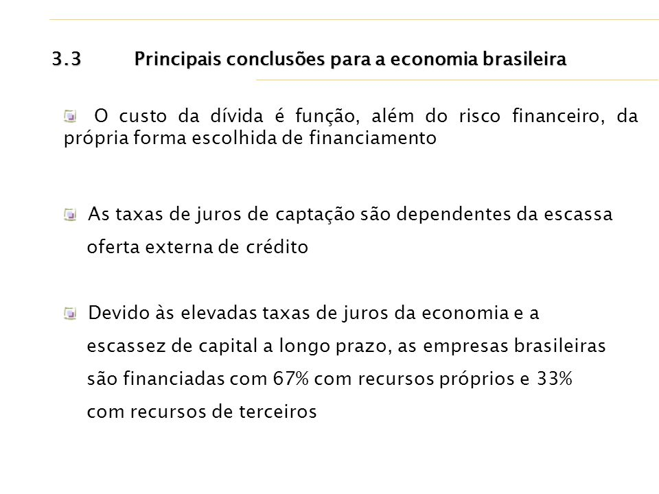 3.3 Principais conclusões para a economia brasileira