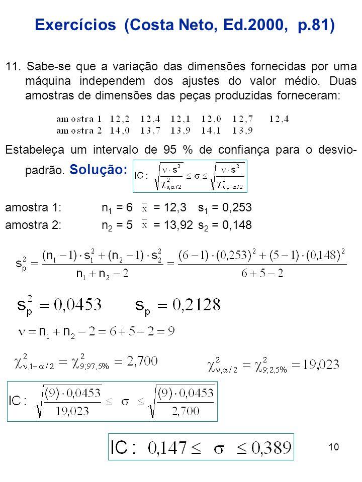 Exercícios (Costa Neto, Ed.2000, p.81)