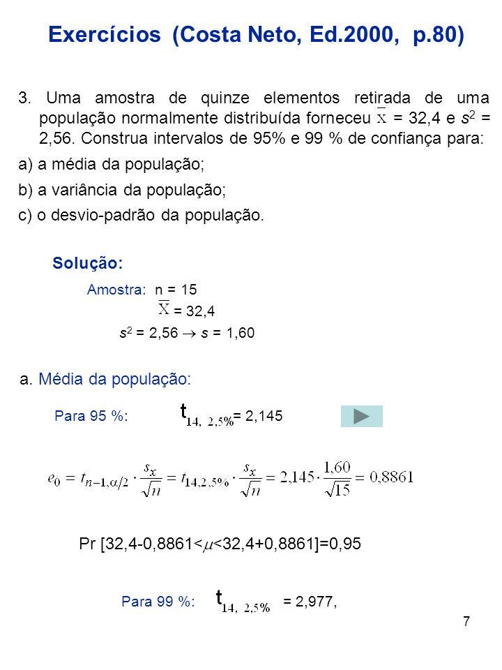Exercícios (Costa Neto, Ed.2000, p.80)