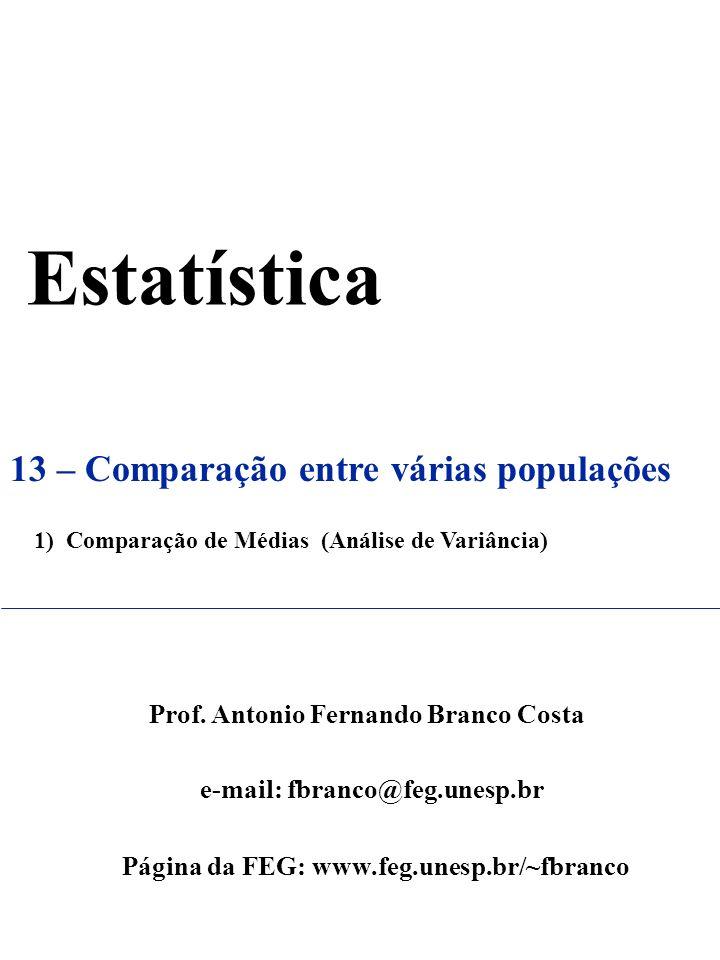 Estatística 13 – Comparação entre várias populações