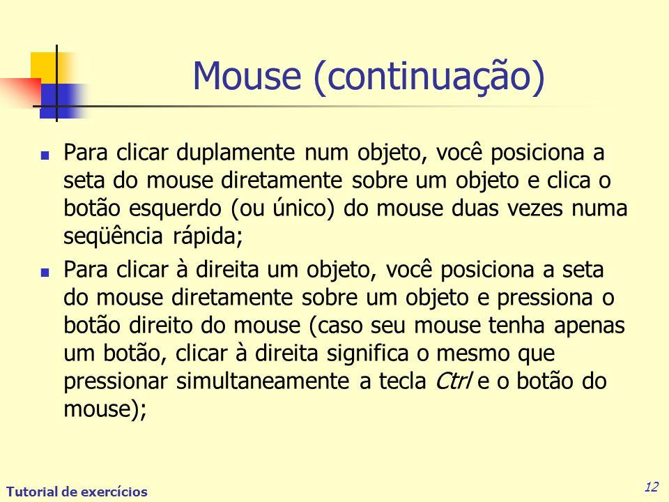 Mouse (continuação)