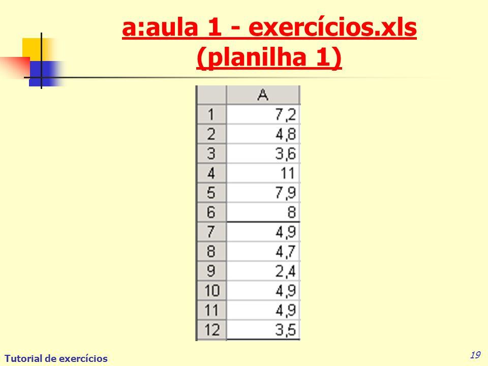 a:aula 1 - exercícios.xls (planilha 1)