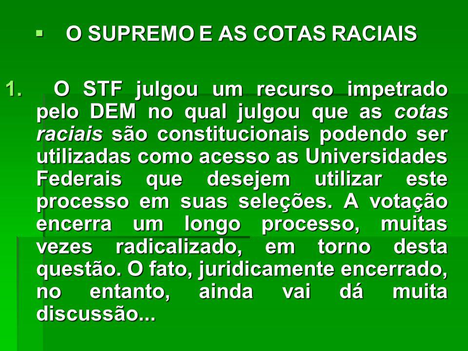O SUPREMO E AS COTAS RACIAIS