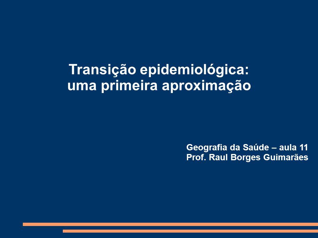 Transição epidemiológica: uma primeira aproximação