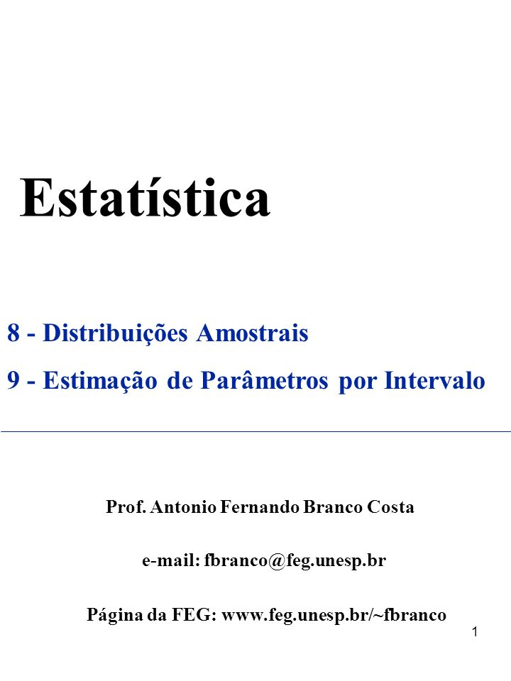 Estatística 8 - Distribuições Amostrais