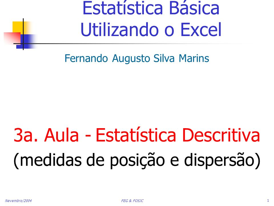 Estatística Básica Utilizando o Excel