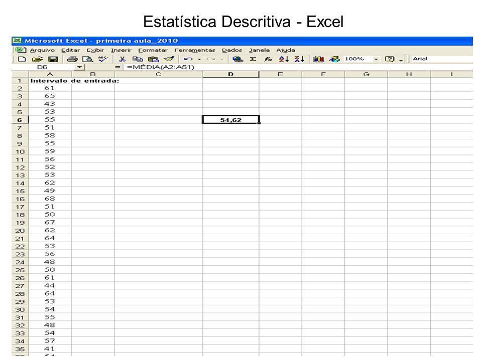 Estatística Descritiva - Excel
