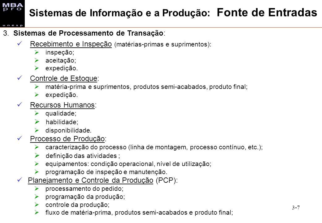 Sistemas de Informação e a Produção: Fonte de Entradas