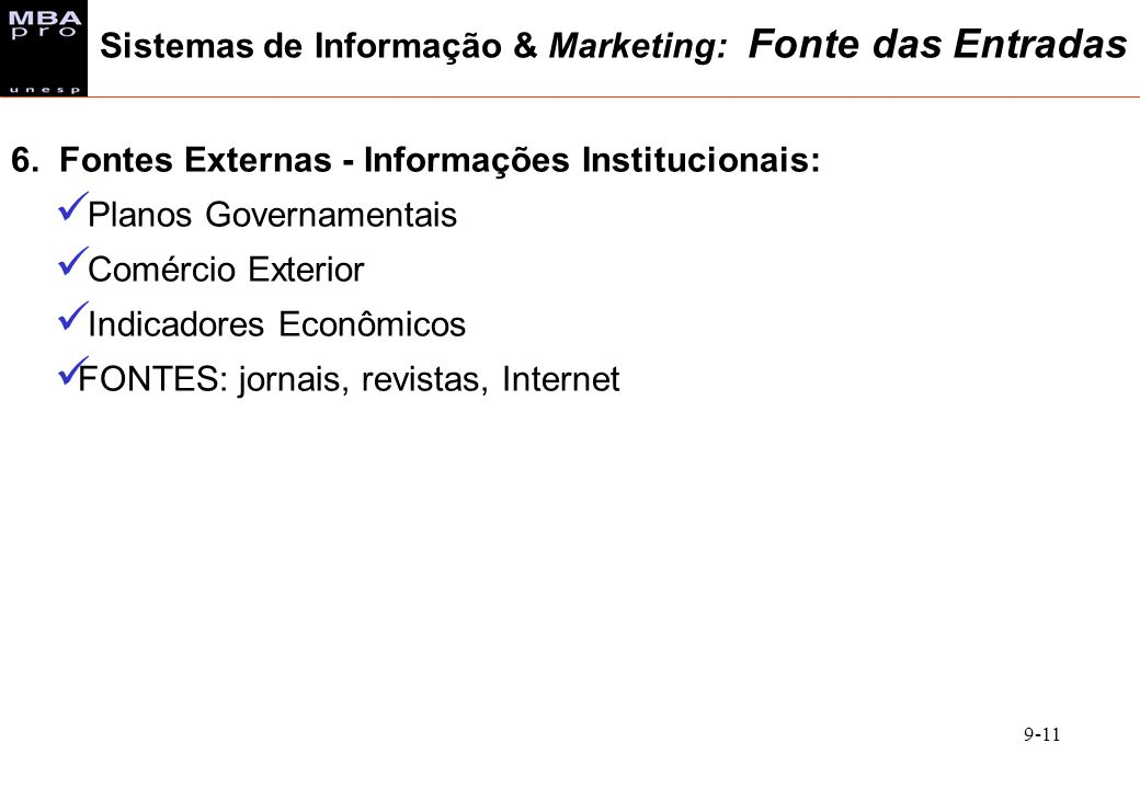Sistemas de Informação & Marketing: Fonte das Entradas