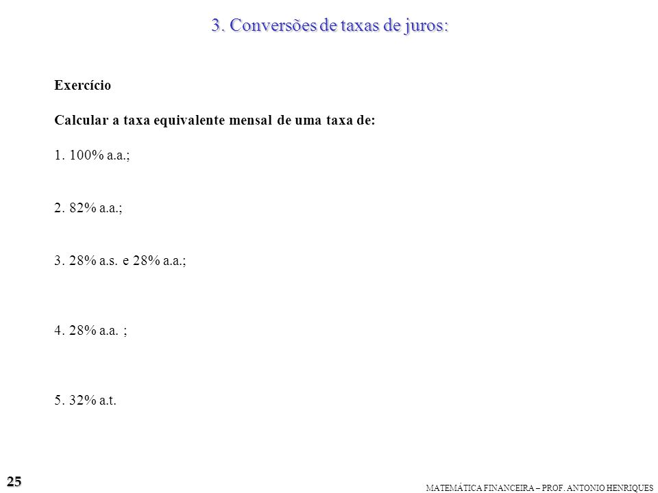 3. Conversões de taxas de juros:
