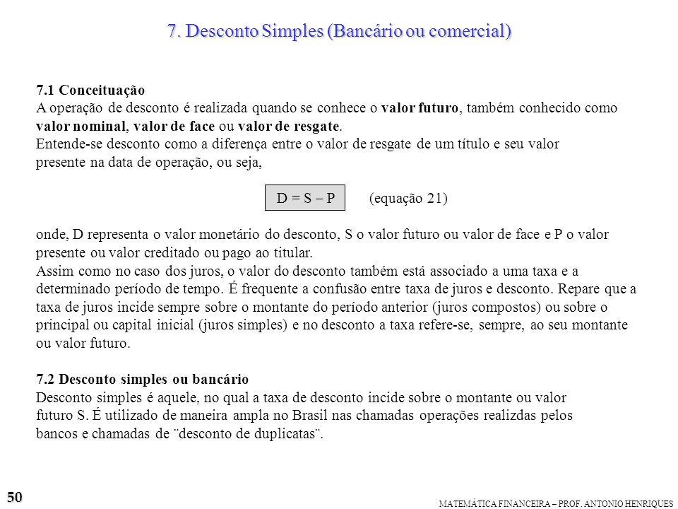 7. Desconto Simples (Bancário ou comercial)