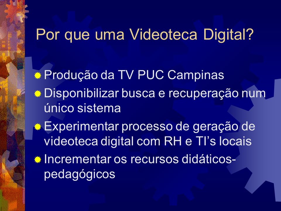 Por que uma Videoteca Digital