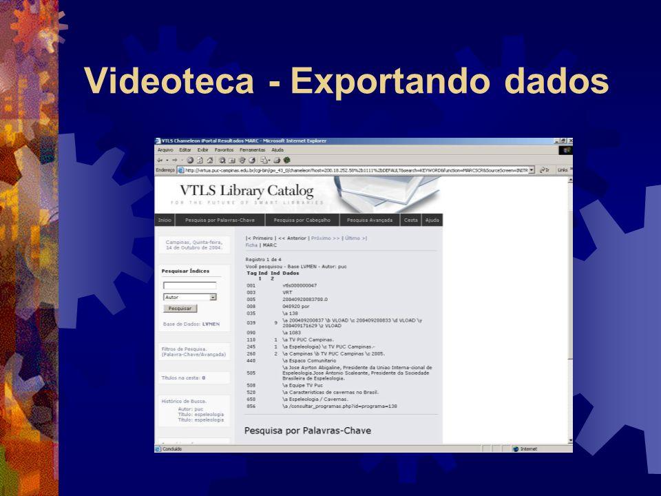Videoteca - Exportando dados