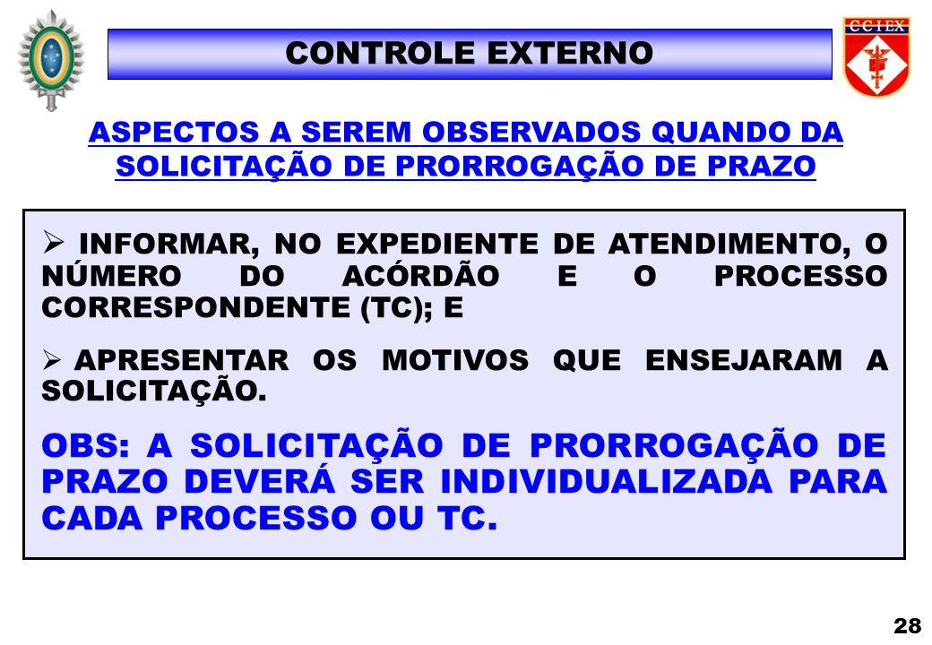 CONTROLE EXTERNO ASPECTOS A SEREM OBSERVADOS QUANDO DA. SOLICITAÇÃO DE PRORROGAÇÃO DE PRAZO.