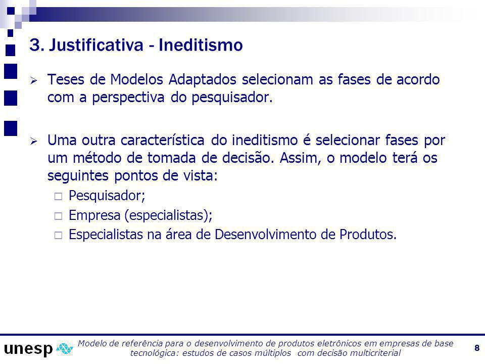 3. Justificativa - Ineditismo