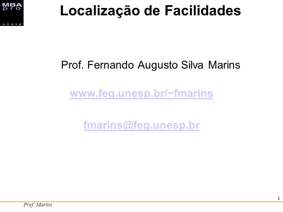 Localização de Facilidades Prof. Fernando Augusto Silva Marins