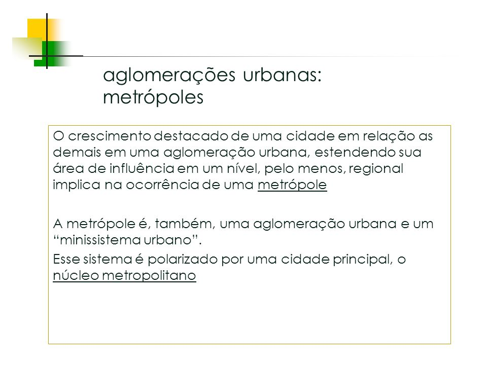 aglomerações urbanas: metrópoles