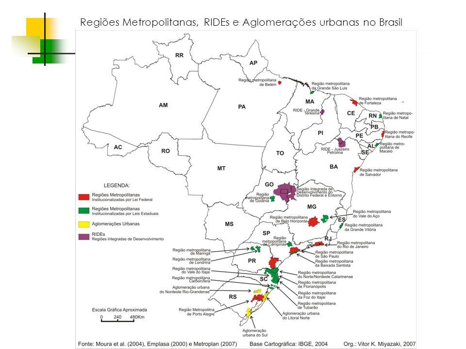Regiões Metropolitanas, RIDEs e Aglomerações urbanas no Brasil
