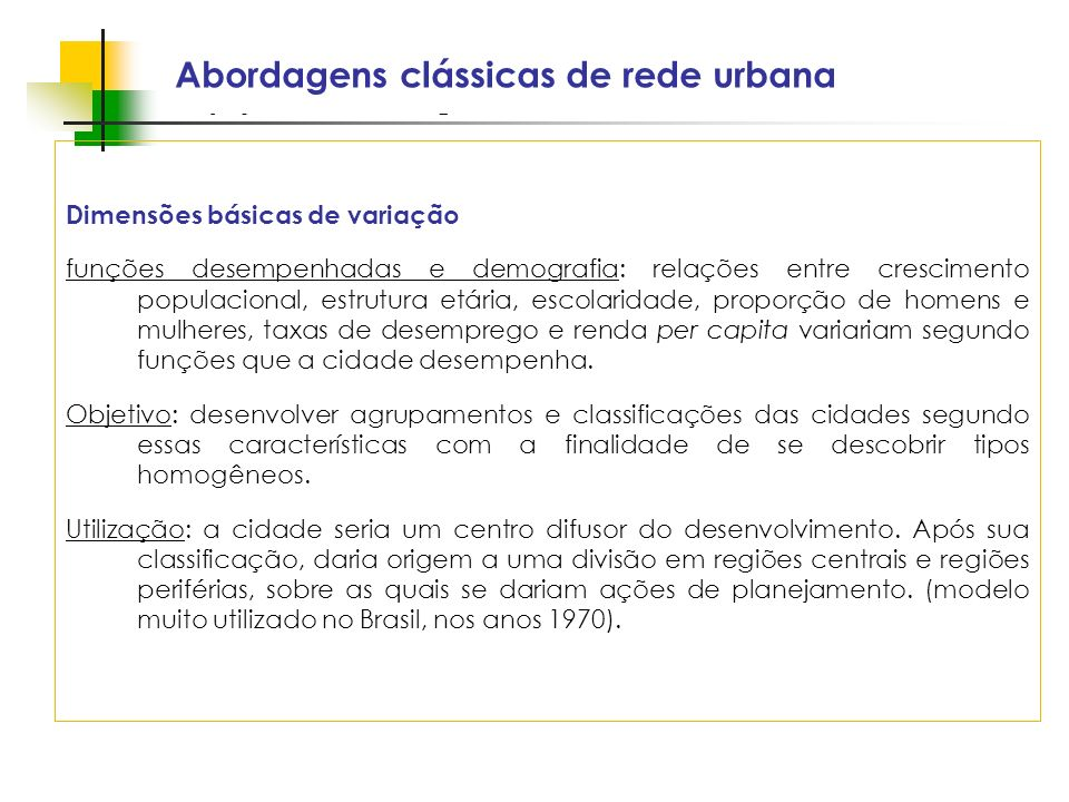 Abordagens clássicas de rede urbana