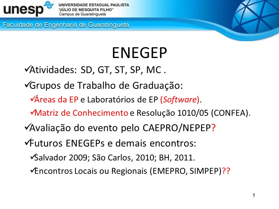 ENEGEP Atividades: SD, GT, ST, SP, MC .