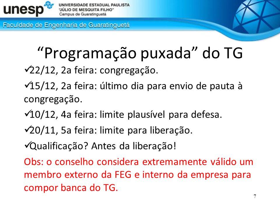 Programação puxada do TG