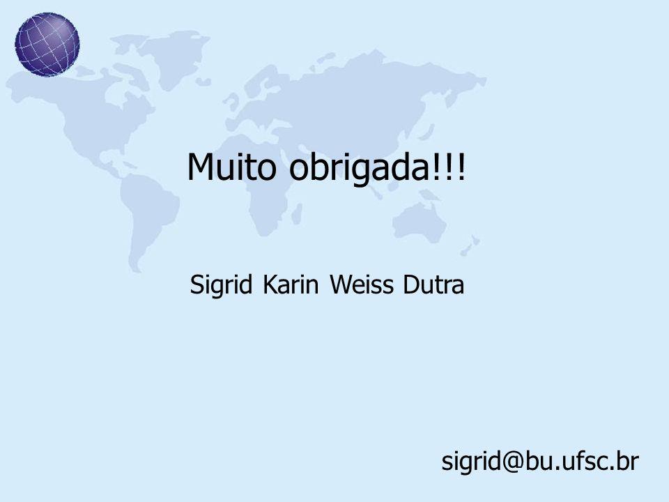 Sigrid Karin Weiss Dutra