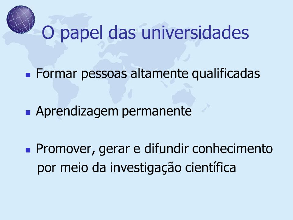 O papel das universidades